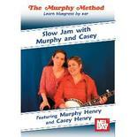 SLOW JAM WITH MURPHEY AND CASEY THE MURPHEY METHOD BLUEGRASS DVD